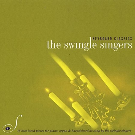Keyboard Classics Swingle Singers