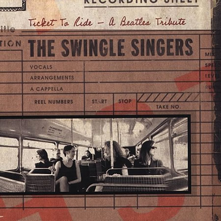 Ticket to Ride Swingle Singers